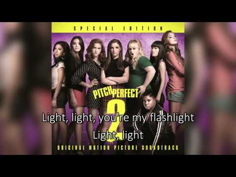 Hailee Steinfeld - Flashlight ( Pitch Perfect 2 ) Lyrics
