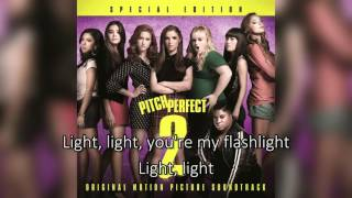 Hailee Steinfeld - Flashlight ( Pitch Perfect 2) Lyrics