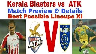 kerala Blasters vs ATK|Match Preview;Lineups & Details|ISL 5