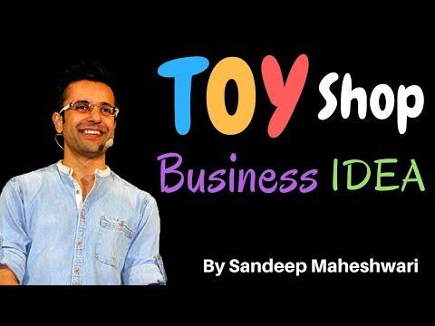 Toy Shop Business Idea, खिलौनोंकी दुकान By Sandeep Maheshwari
