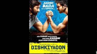 Dishkiyaaoon Songs Pk Dishkiyaoon Mp3 Songs Free Download 2014