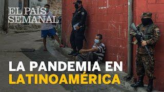 #CORONAVIRUS: La pandemia en Latinoamérica  | Reportaje