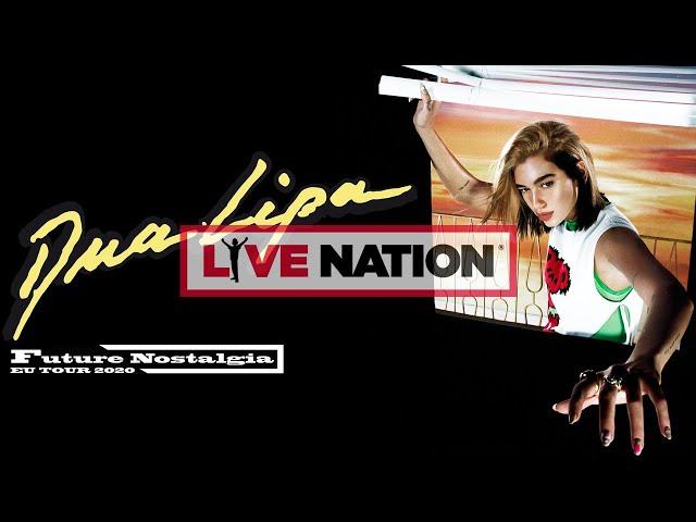 Dua Lipa - Future Nostalgia Tour 2020| Live Nation GSA