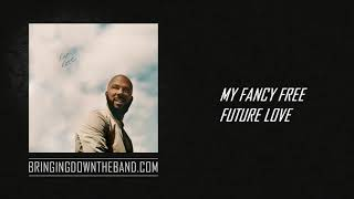 "Common - ""My Fancy Free Future Love"" (Audio 