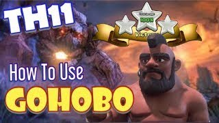 How to Use TH11 Hogs with GOHOBO - Best TH11 Attack Strategies in Clash of Clans
