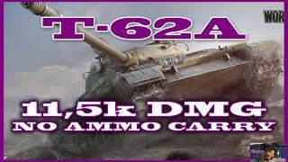 World of Tanks:  Decha [FAME] with T-62A on Malinovka, 11.5k dmg, no ammo, heartbreak end WoT 9.16