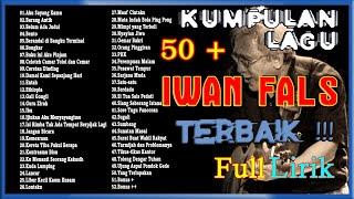 IWAN FALS 50+ Kumpulan Lagu Terbaik | Full Lirik | Lagu Kenangan