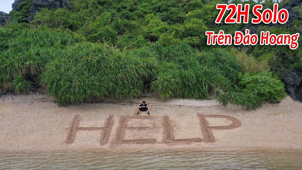 NTN - 3 Ngày Sinh Tồn Trên Hoang Đảo ( Tay Không - 72 HOURS SOLO SURVIVAL )