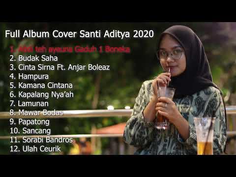 Full Album Cover Sunda Akustik Santi Aditya Ft Anjar Boleaz 2020