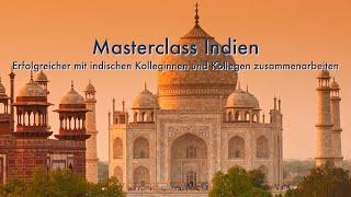 Masterclass Indien - Erfolgreicher mit indischen Kolleginnen und Kollegen zusammenarbeiten