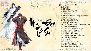 🎶♫🎶 List Nhạc ♬ Ma Đạo Tổ Sư 🎶♫🎶