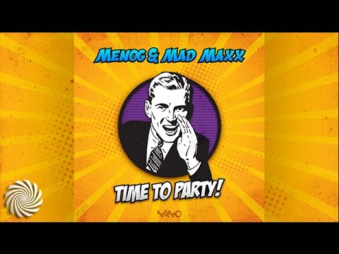 Menog & Mad Maxx - Time To Party!