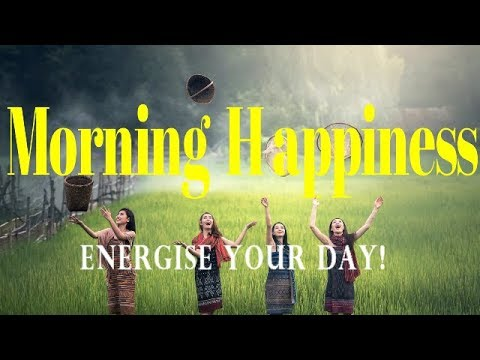Morning Happiness – Energise – Gamma - Isochronic Tones – Binaural Beats