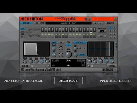 Alex Hilton / A1 Trigger Gate / Listening Room - InnerCircleProducer.com