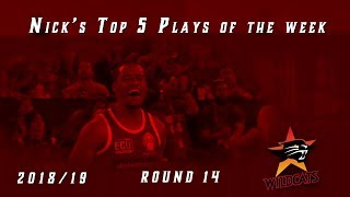 Top 5 plays of the week for round 14, 2018/19 Season