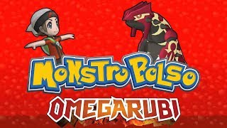 MONSTROBOLSO OMEGARUBI (paródia Pokémon Omega Ruby)