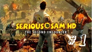видео Serious Sam: The Second Encounter: Прохождение