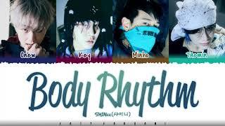 SHINee - 'BODY RHYTHM' Lyrics [Color Coded_Han_Rom_Eng]