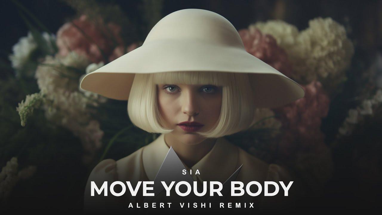 Sia feat. Albert Vishi - Move Your Dreams (Remix)