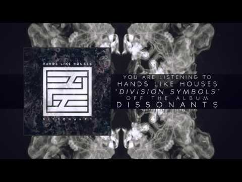 Hands Like Houses - Division Symbols