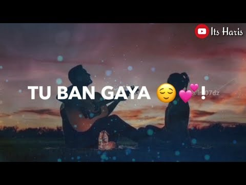 tujhe-kitna-chahne-lage-hum-whatsapp-status-song-watsapp-status-video-2019