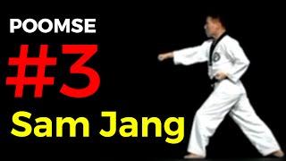 Poomse 3 TAEGEUK SAM JANG - Poumsé n°3 en Taekwondo