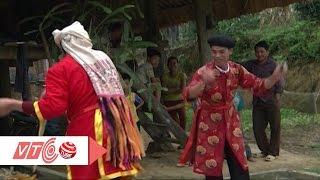 Một chút tâm tình điệu hát Dao | VTC
