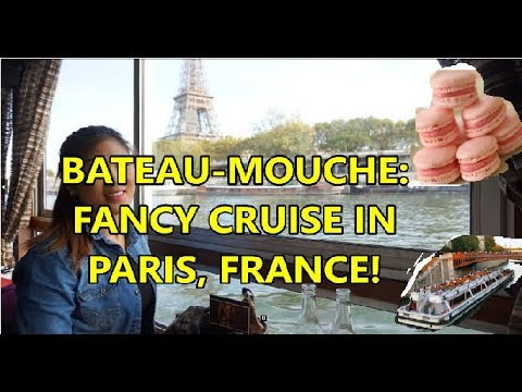 FANCY CRUISE RESTAURANT TOUR IN PARIS! | BATEAU-MOUCHE