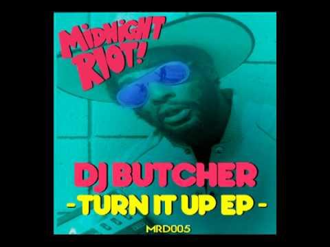 DJ Butcher - Turn It Up (Turn It Up EP)