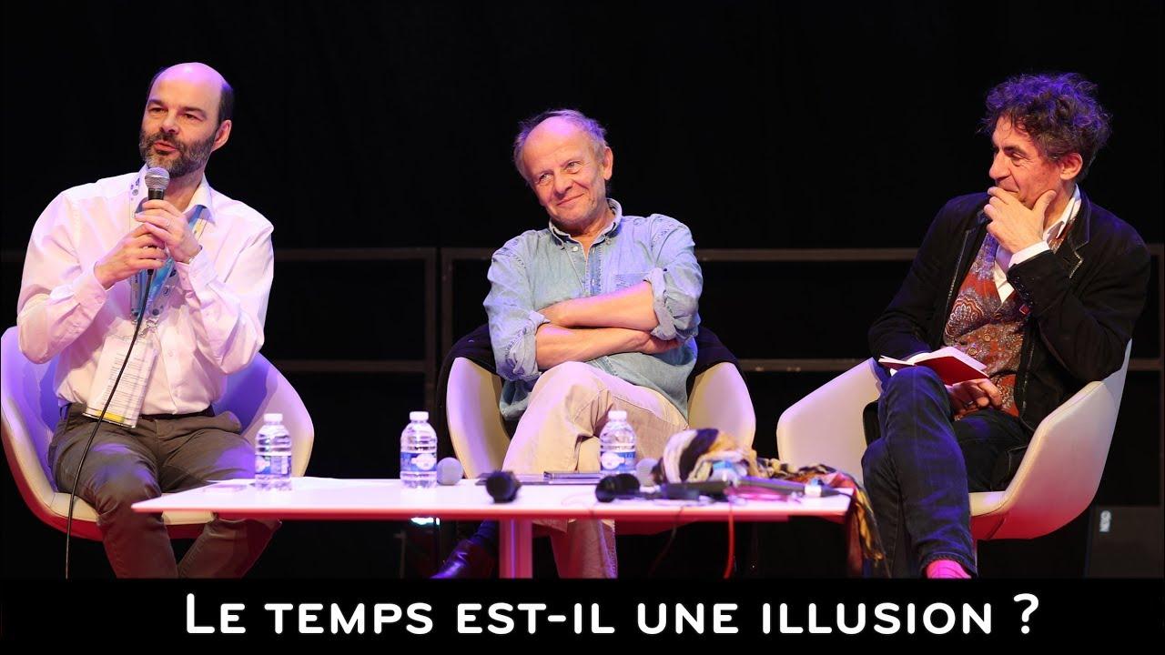 LE TEMPS EST-IL UNE ILLUSION ? #1