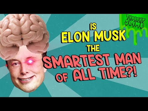 Is Elon Musk the SMARTEST MAN OF ALL TIME?!