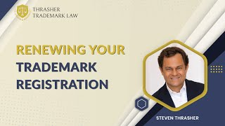 Renewing Your Trademark Registration