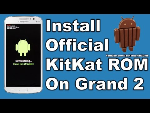 How to install official KitKat  Rom On Galaxy Grand 2
