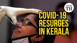 Why COVID-19 cases are surging in Kerala