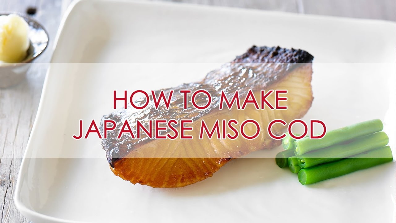 How To Make Miso Cod Recipe Japanese Home Cooking The Zen Kitchen Youtube