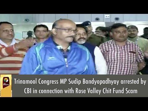 Trinamool Congress MP Sudip Bandyopadhyay arrested by CBI