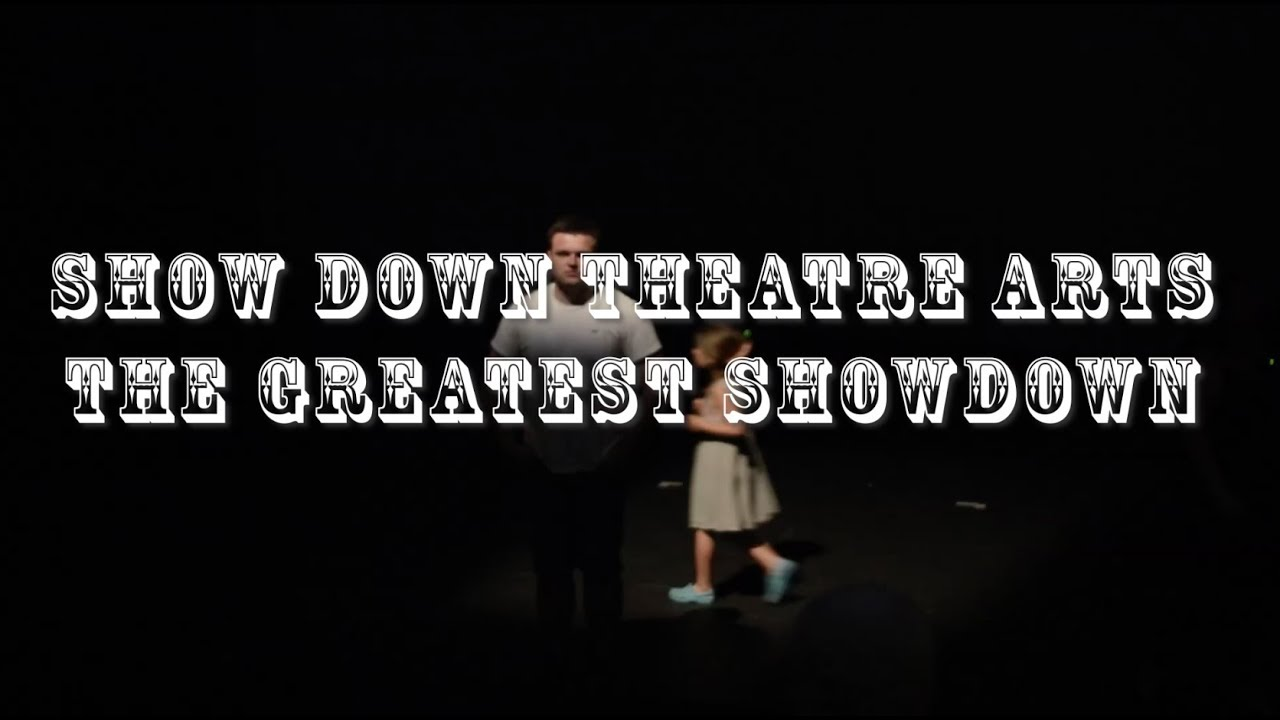ShowDown Theatre Arts- The Greatest Showdown