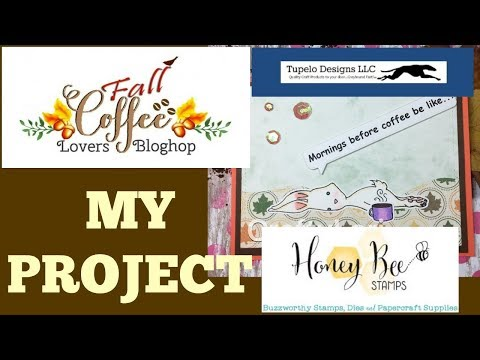 Fall coffee lovers blog hop project CraftyLori #fall2017clh