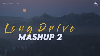 Long Drive Mashup 2 | NonStop Chillout Mix | BICKY OFFICIAL