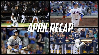 MLB | April Recap