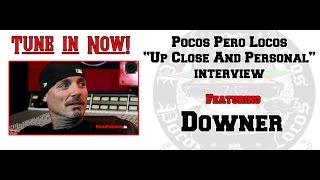 Downer - Up Close and Personal - Pocos Pero Locos