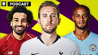 Who Will Win The Premier League in 2019?   OFTW Podcast
