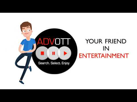 ADVOTT- Your Friend In Entertainment !