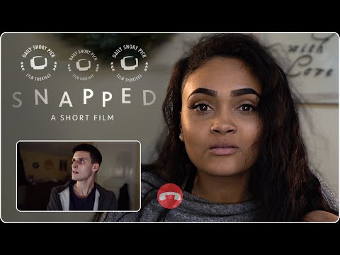 SNAPPED - A Short Film - YouTube