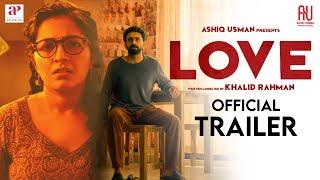 Love Malayalam Movie Official Trailer | Rajisha Vijayan | Shine Tom Chacko | Ashiq Usman Productions