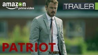 Patriot - Trailer Oficial Español | Amazon Prime Video España