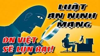 Luật An ninh mạng được ban hành doanh nghiệp Việt sẽ lụn bại!