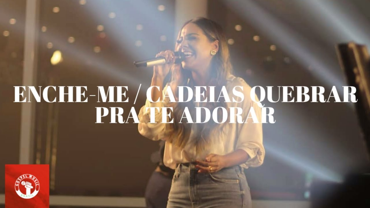 Gabriela Rocha - Enche Me / Cadeias Quebrar / Pra Te Adorar | Live Amo Brasil 2020