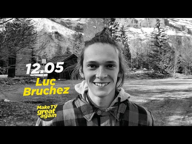 Make TV Great Again S1 E37 - Tonight  Luc Bruchez