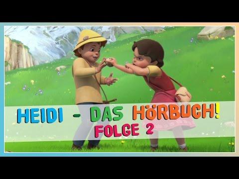 Heidi ✿ Folge 2 ✿ Das HÖRBUCH KOMPLETT!